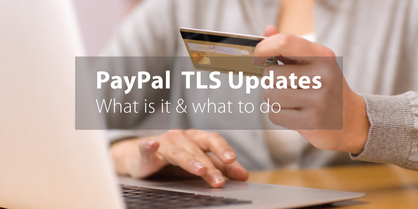 What is PayPal TLS 1.2 Security Update